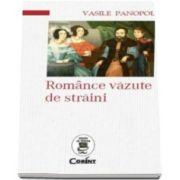 Vasile Panopol, Romance vazute de straini