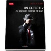 Iulian Sirbu, Un detectiv cu usoare dureri de cap
