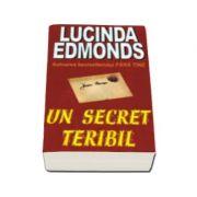 UN SECRET TERIBIL (Edmonds, Lucinda)