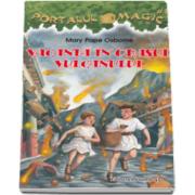 Mary Pope Osborne, Vacanta in orasul vulcanului - Colectia Portalul magic 13