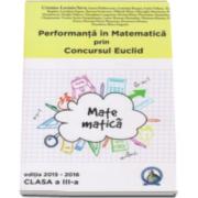Cristina Lavinia Savu - Auxiliar pentru clasa a 3-a. Performanta in Matematica prin Concursul National Euclid, editia 2015-2016