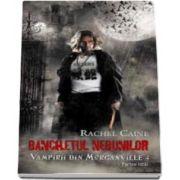 Banchetul nebunilor. Vampirii din Morganville. Volumul IV, partea I - Editie de buzunar