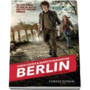 Berlin - Focurile din Tegel - Volumul I din seria Berlin