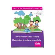 Caiet de vacanta pentru, clasa a II-a. Limba si literatura romana - Matematica