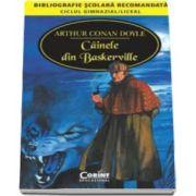 Arthur Conan Doyle, Cainele din Baskerville - Bibliografie scolara recomandata, ciclul gimnazial si liceal