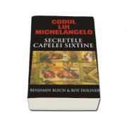 Codul lui Michelangelo (Mesajele secrete ale Capelei Sixtine)