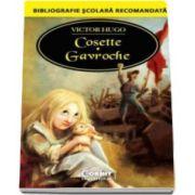 Cosette. Gavroche - Colectia Bibliografie scolara recomandata
