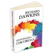 Richard Dawkins, Destramarea curcubeului - Stiinta, iluzie si fascinatie