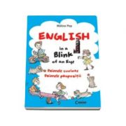 English in a Blink of an Eye. Primele cuvinte. Primele propozitii