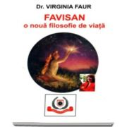 Virginia Faur - Favisan, o noua filosofie de viata