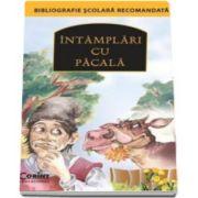 Intamplari cu Pacala - Bibliografie scolara recomandata