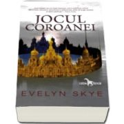 Evelyn Skye, Jocul Coroanei (Primul volum al seriei Jocul Coroanei)