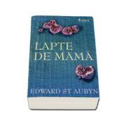 LAPTE DE MAMA
