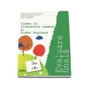 Limba romana si Limba engleza - Evaluare finala pentru clasa a VI-a actualizata 2015 (Mihaela Cirstea)