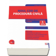 Dan Lupascu, Noul Cod de procedura civila. Actualizat la 5 Iulie 2016 - Legislatie consolidata si index