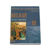 RELIGIE. CULTUL ORTODOX manual pentru clasa a III-a (Nicolae Vladu)