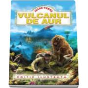 Jules Verne, Vulcanul de aur - Editie ilustrata