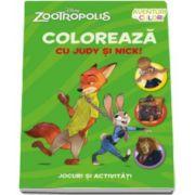 Disney - Zootropolis. Coloreaza cu Judy si Nick - Jocuri si activitai