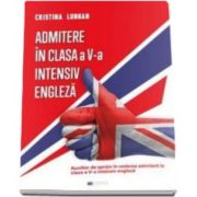 Cristina Lungan - Admitere in clasa a V-a intensiv engleza - Auxiliar de sprijin in vederea admiterii in clasa a V-a intensiv engleza