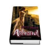 Arhonul. Profetiile oracolului - volumul II