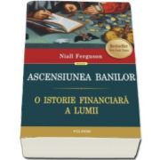 Niall Ferguson, Ascensiunea banilor. O istorie financiara a lumii