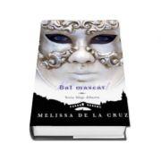 Bal mascat. Vol. 2 din seria Sange albastru