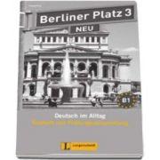 Margret Rodi - Berliner Platz 3 Neu Testheft mit Prufungsvorbereitung mit Audio-CD - Pentru clasa a XI-a L2