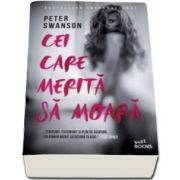 Peter Swanso, Cei care merita sa moara