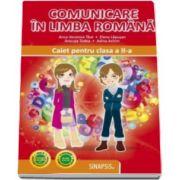 Comunicare in limba romana caiet pentru clasa a II-a Anca Veronica Taut (Editie 2016)