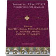 Despre randuiala fecioarelor si dispretuirea celor lumesti - Sfantul Leandru, Arhiepiscopul Sevillei