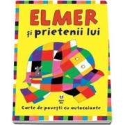 David McKee - Elmer si prietenii lui - Carte de povesti cu autocolante