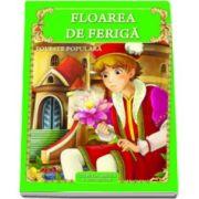 Floarea de feriga - Colectia magica a povestilor