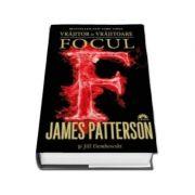 James Patterson, Focul - Vrajitor si Vrajitoare. Volumul al III-lea