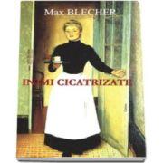 Max Blecher - Inimi cicatrizate