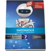 Matematica caiet de Antrenament si Aprofundare clasa a VII-a. 60 de teste si solutii. Initiere. Aprofundare. Performanta (Laura Coldea)