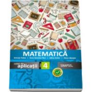 Matematica caiet de aplicatii pentru clasa a IV-a Anicuta Todea (Editia 2016)