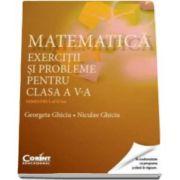 Georgeta Ghiciu, Matematica. Exercitii si probleme pentru clasa a V-a - Semestrul al II-lea