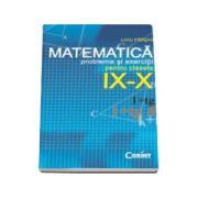 MATEMATICA PROBLEME SI EXERCITII PT CLASELE IX-X