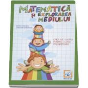 Matematica si explorarea mediului caiet de lucru pentru clasa pregatitoare - Maria Ionescu