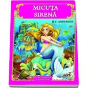 Micuta sirena - Colectia magica a povestilor