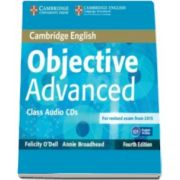 ODell Felicity - Objective Advanced Class Audio CDs (2) 4th Edition - Pentru clasa a XI-a