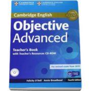 ODell Felicity - Objective Advanced Teachers Book with Teachers Resources CD-ROM 4th Edition - Manualul profesorului pentru clasa a XI-a