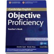 Annette Capel - Objective Proficiency 2nd Edition Teachers Book - Manualul profesorului pentru clasa a XII-a