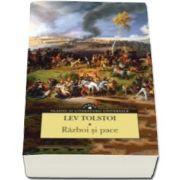 Lev Tolstoi, Razboi si pace - Volumul I si II