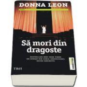 Donna Leon, Sa mori din dragoste