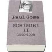 Paul Goma, Scrisuri II (1990-1998). Interviuri, dialoguri, scrisori, articole