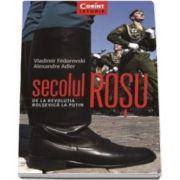 Vladimir Fedorovski, Secolul rosu - De la revolutia bolsevica la Putin