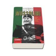 Luciano Garibaldi, Secretele mortii lui Mussolini