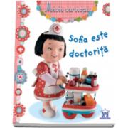 Sofia este doctorita - Colectia Micii Curiosi