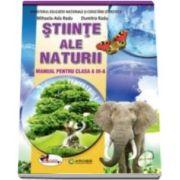 Stiinte ale naturii, manual pentru clasa a III-a, Semestrul I si Semestrul II - Contine CD cu editia digitala - Autori: Dumitra Radu si Mihaela Ada Radu